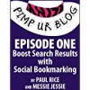 Pimp ur Blog Episode One: Boost Search Results with Social Bookmarking