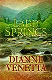 Ladd Springs (Ladd Springs, Book #1)
