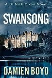 Swansong (The DI Nick Dixon Crime Series Book 4)