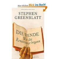 Die Wende : wie die Renaissance begann / Stephen Greenblatt