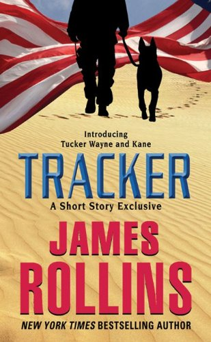 Tracker: A Short Story Exclusive (Sigma Force Novels)