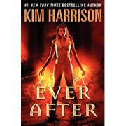 book cover for Kim Harrison's Ever After