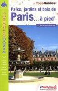 Guide de randonnées dans Paris