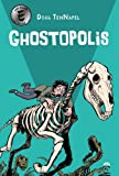 Ghostopolis par Douglas TenNapel