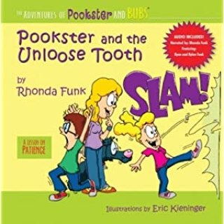 Pookster and the Unloose Tooth (The Adventures of Pookster and Bubs)