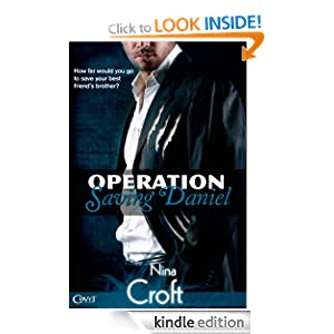Operation Saving Daniel (Entangled Covet)
