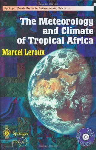 The Meteorology and Climate of Tropical Africa (Springer Praxis Books / Environmental Sciences)