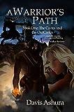 A Warrior's Path (The Castes and the OutCastes Book 1)
