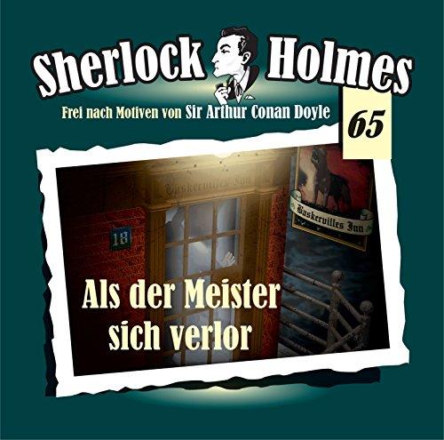 Sherlock Holmes (65) Als der Meister sich verlor (Maritim)