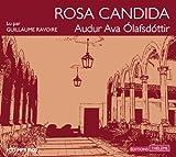 Rosa candida (livre audio) par Olafsdottir