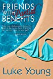 Friends With Partial Benefits (Friends With... Benefits Series (Book 1))