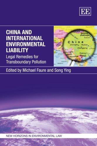 China And International Environmental Liability: Legal Remedies for Transboundary Pollution (New Horizons in Environmental Law)