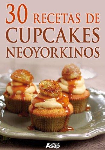 30 recetas de cupcakes neoyorkinos de Sylvie Aït-Ali
