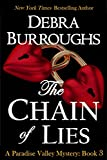 The Chain of Lies, Mystery with a Romantic Twist (Paradise Valley Mystery Series Book 3)