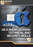 Advanced OS X Snow Leopard Technical - Security Training Course [Download]