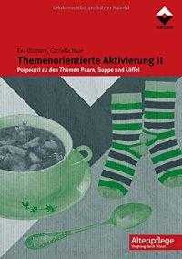Themenorientierte Aktivierung II: Potpourri Zu Den Themen ...