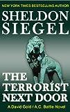 The Terrorist Next Door (A David Gold / A.C. Battle Mystery Book 1)