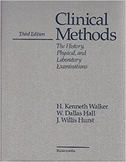 Clinical Methods: The History, Physical and Laboratory