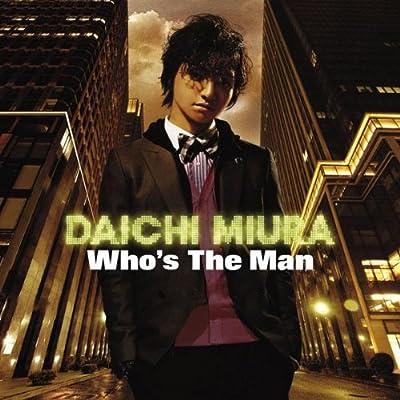 Who's The Man をAmazonでチェック!