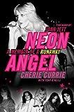 Neon Angel: A Memoir of a Runaway