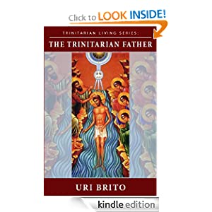 The Trinitarian Father (Trinitarian Living)