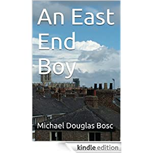 An East End Boy (The Stanley Saunders Series)