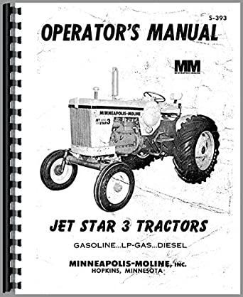 Minneapolis Moline Jet Star 3 Tractor Operators Manual
