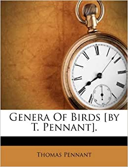 Genera of Birds By T Pennant Amazonde Thomas Pennant Fremdsprachige Bcher