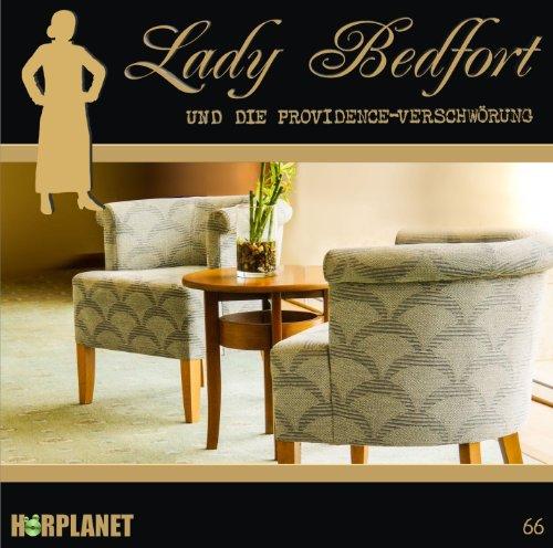 Lady Bedfort (66) ûnd die Providence-Verschwörung (Hörplanet)