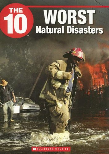 The 10 Worst Natural Disasters