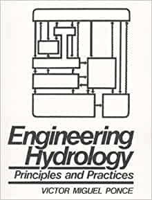 Engineering Hydrology: Principles and Practices: Victor M