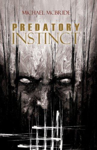 Predatory Instinct by Michael McBride