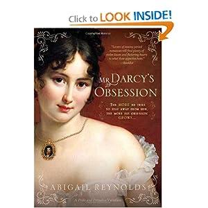 Mr. Darcy's Obsession (Pride & Prejudice Continues)