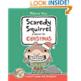 Scaredy Squirrel Prepares for Christmas, by Melanie Watt