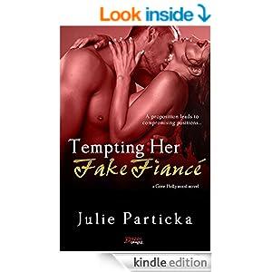 Tempting Her Fake Fiancé (a Gone Hollywood novel) (Entangled Brazen)