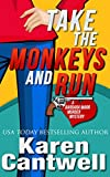Take the Monkeys and Run (A Barbara Marr Murder Mystery Book 1)