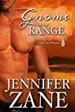 Gnome On The Range (Gnome Novel Romance- Book 1)