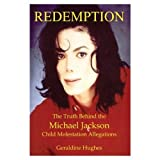 Redemption: The Truth Behind the Michael Jackson Child Molestation Allegation (Unautographed Copy)