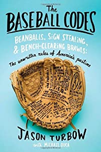 "Cover of ""The Baseball Codes: Beanballs, ..."