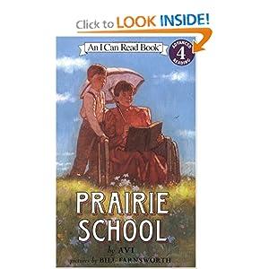 Prairie School (I Can Read Book 4)