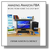 Amazing Amazon FBA Work From Home the Easy Way!