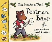 Tales of Acorn Wood:Postman Bear(PB: A lift-the-flap book (Tales from Acorn Wood)