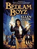 Bedlam Boyz (Urban Elves)