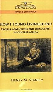 "Cover of ""How I Found Livingstone: Travel..."