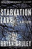 Starvation Lake: A Mystery