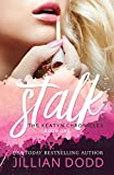 Stalk Me (The Keatyn Chronicles series Book 1)
