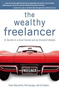 "Cover of ""The Wealthy Freelancer: 12 Secr..."