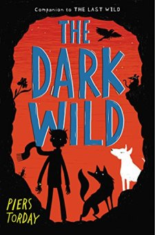 The Dark Wild by Piers Torday| wearewordnerds.com