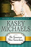 The Tenacious Miss Tamerlane (Kasey Michaels Alphabet Regency Romance)