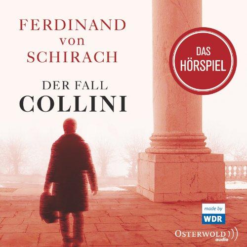 Ferdinand von Schirach - Der Fall Collini (Hörbuch Hamburg/Osterwold)